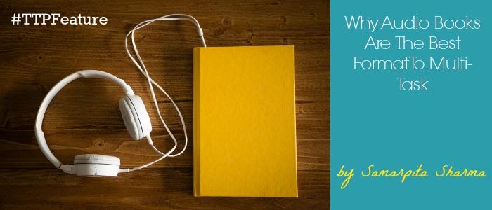 Tales, Pensieve, Feature, Article, Audiobooks, Multi, Task, Benefits